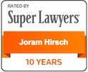 Super Lawyers 10 Years - Joram Hirsch